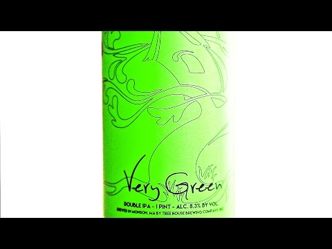 Tree House Brewing Co. : Very Green (Beer Talk & Review) - What Cheers! #161