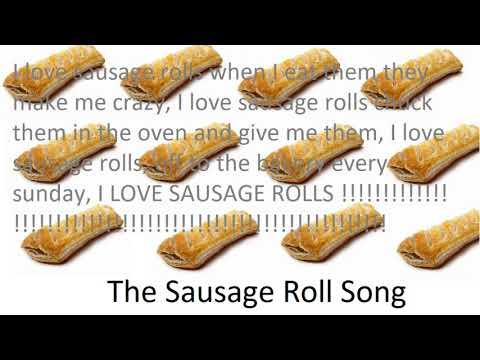Sausage Roll Song (lyrics)!!!!!!!!!!!!