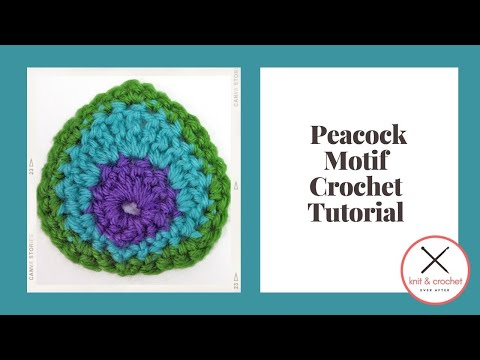 How To Crochet A Peacock Motif