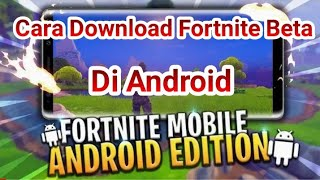 How to Download Fortnite on Android Beta version 100% Work