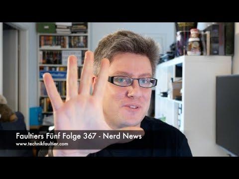 Faultiers Fünf Folge 367 - Nerd News