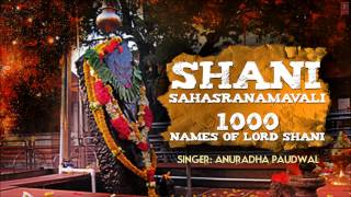 Shani Sahasranamavali 1000 Names of Lord Shani By Anuradha Paudwal I Full Audio Song Juke Box