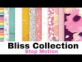 Introducing... Bliss Collection (Stop Motion)