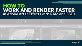 How to work and render faster in Adobe After Effects with memory (RAM) and SSDs