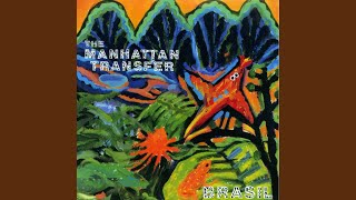 Provided to YouTube by Warner Music Group Agua · Manhattan Transfer...