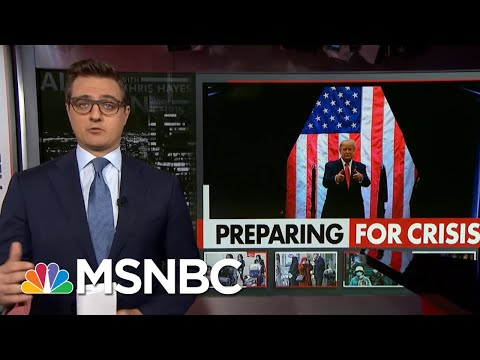 Chris Hayes: Trump Is Worried Coronavirus Will Be Bad For His Re-Election   All In   MSNBC