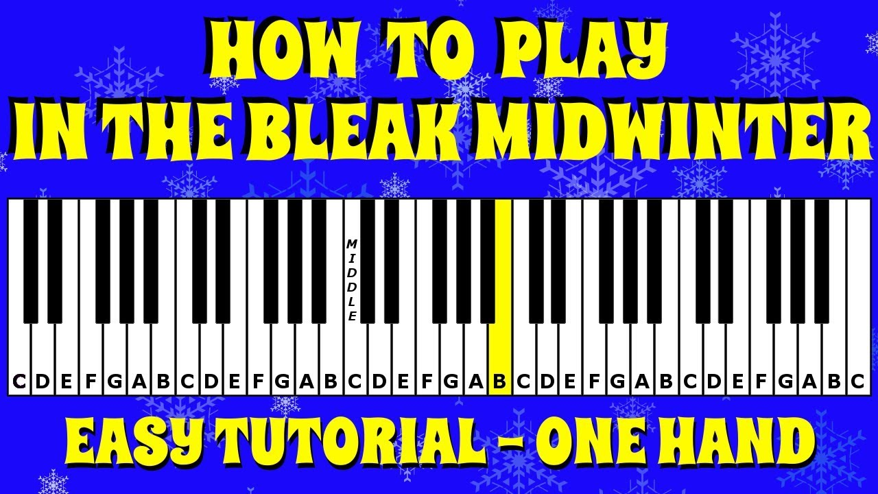 How To Play In The Bleak Midwinter On The Keyboard Piano Easy