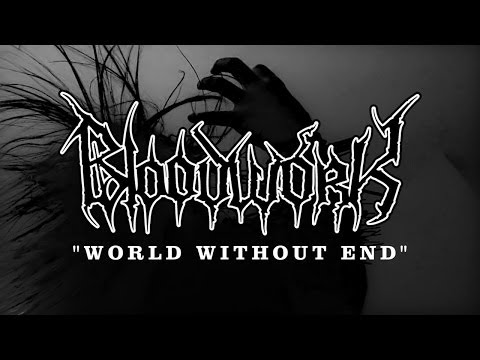 "BLOODWORK ""World Without End"" [Official Album Promo HD]"