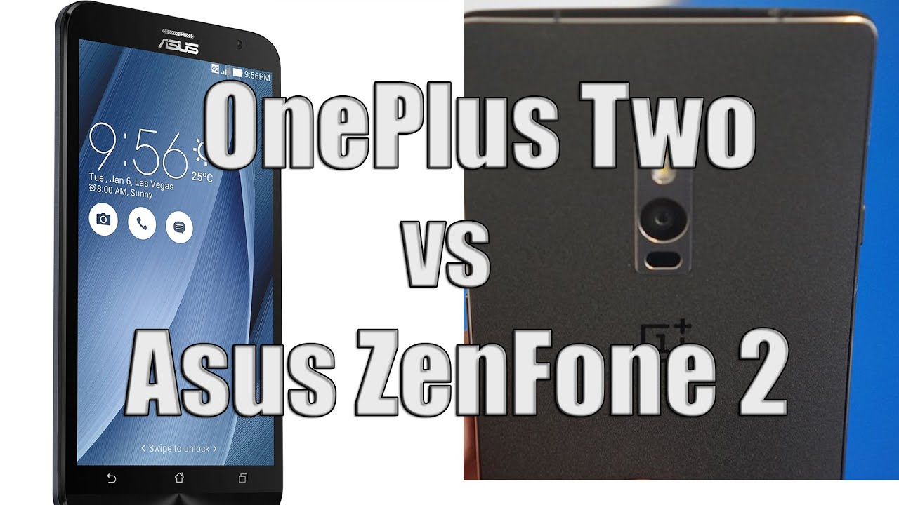 are many oneplus 2 vs asus zenfone 2 Reply Support Object