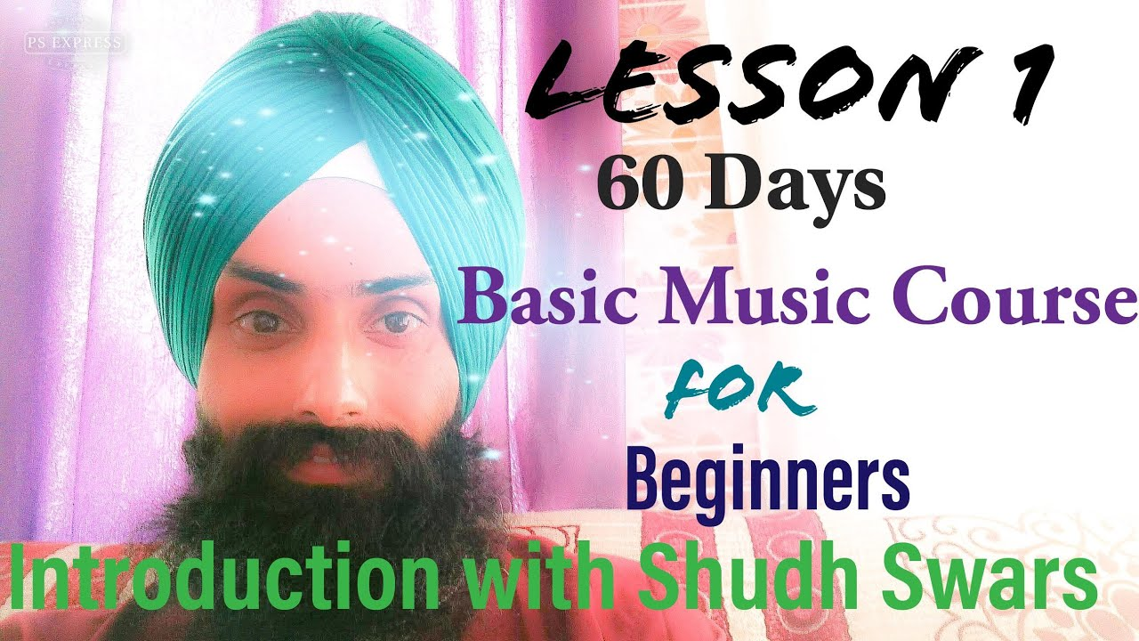 Lesson 1- 60 Days Basic Music Practice course (Singing) for Beginners/+917814773170