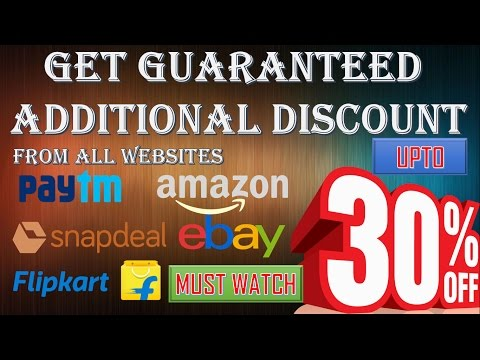 GET UPTO 30% GUARANTEED ADDITIONAL DISCOUNT FROM AMAZON, SNAPDEAL, FLIPKART, PAYTM, EBAY, SHOPCLUES