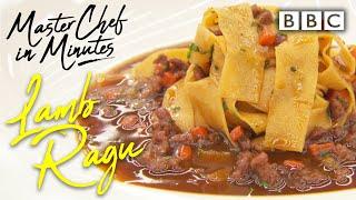 Lamb Ragu: Meals in Minutes | Masterchef: The Professionals - BBC