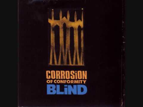 Corrosion of Conformity - 7) Mine Are the Eyes of God + lyrics