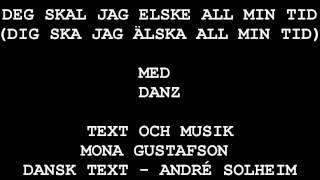 Mona G, Deg skal jag elske all min tid Danz 1997