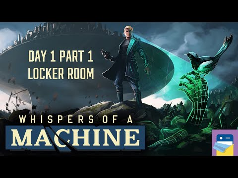 Whispers of a Machine: Walkthrough Day 1 Part 1 Locker Room - iOS/Android/PC (by Raw Fury)