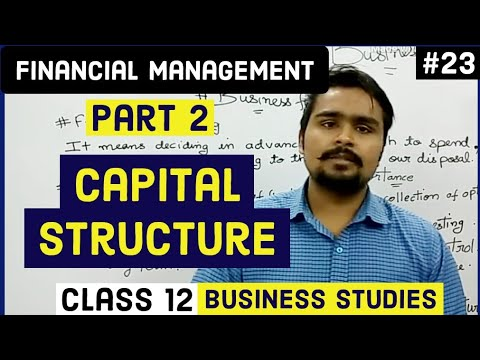 #23, Financial planning and capital structure(Class 12 business)