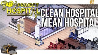 Project Hospital New Gameplay | A Clean Hospital is a Mean Hospital #2