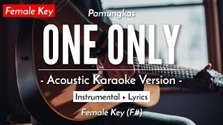 One Only (Female Karaoke) - Pamungkas (HQ Acoustic Guitar)