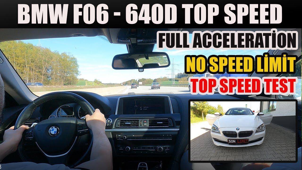 BMW 640D Top Speed Drive On German Autobahn & BMW F06 Full Acceleration Test