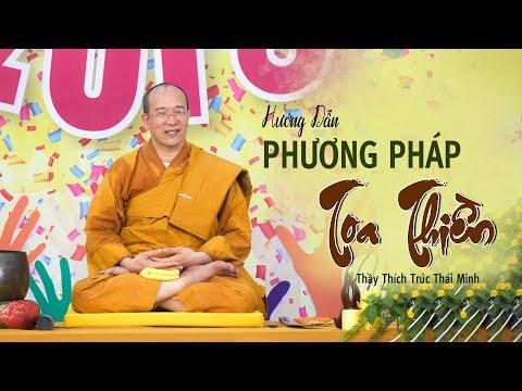 Hướng dẫn tọa thiền - ĐĐ. Thích Trúc Thái Minh