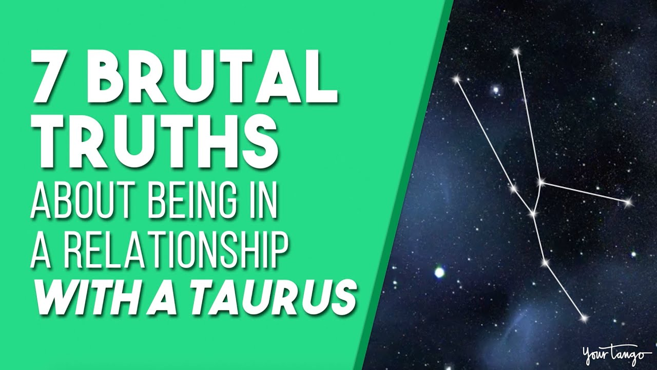 5 Brutal Truths About Loving A Taurus, According To Their