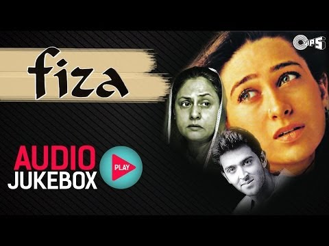 Fiza  Full Songs Audio Jukebox  Hrithik Roshan, Karisma Kapoor, Anu Malik, AR Rahman