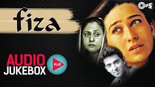 Fiza - Full Songs (Audio Jukebox) | Hrithik Roshan, Karisma Kapoor, Anu Malik, AR Rahman