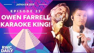 Owen Farrell Karaoke King!   RWC Daily   Ep25