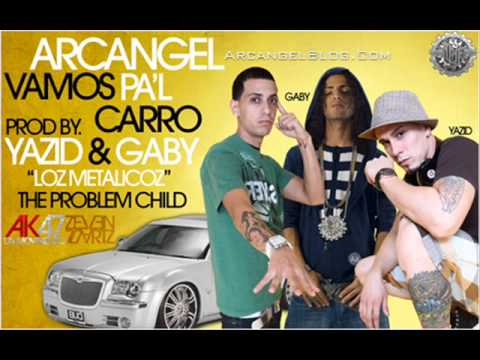 Vamos Pa'l Carro - Arcangel (The Problem Child).wmv