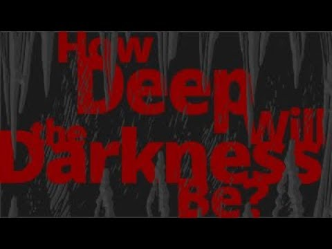 The Vortex - How Deep Will the Darkness Be?
