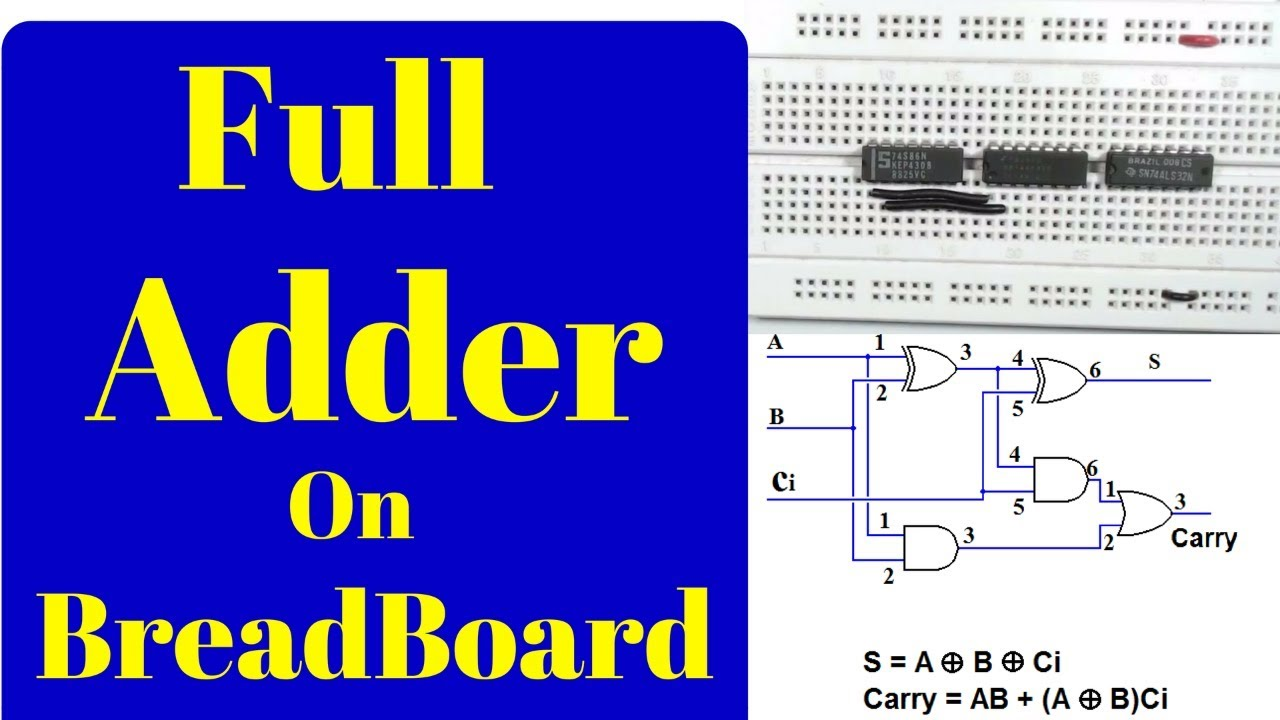 How To Make A Full Adder On Breadboardstep By Step Youtube Be Implemented The Block Diagram Of Is Shown Here