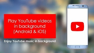 How to play YouTube videos in background (Android & iOS) || YouTube Music in background
