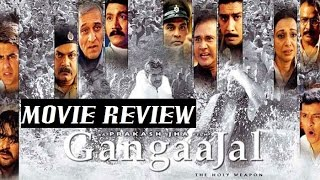 Gangaajal - Movie Review | Ajay Devgan | Mohan Joshi | Yashpal Sharma | Prakash Jha