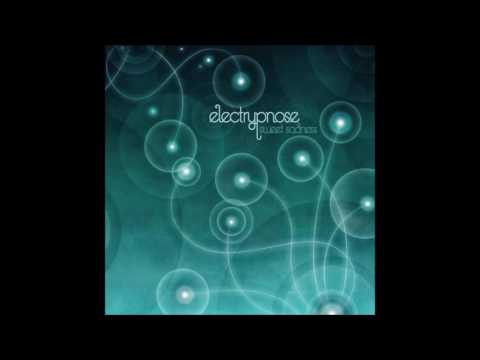 Electrypnose  Sweet Sadness Full Album