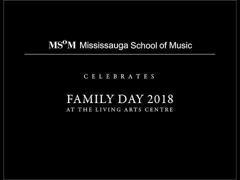Mississauga School of Music - MSoM Performs at LAC - Family Day 2018