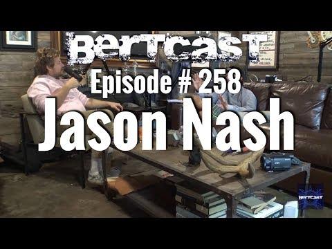 Bertcast # 258 - Jason Nash & ME