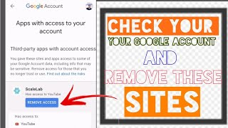 How to Remove Third Party Sites That Have Access in Your Google Account