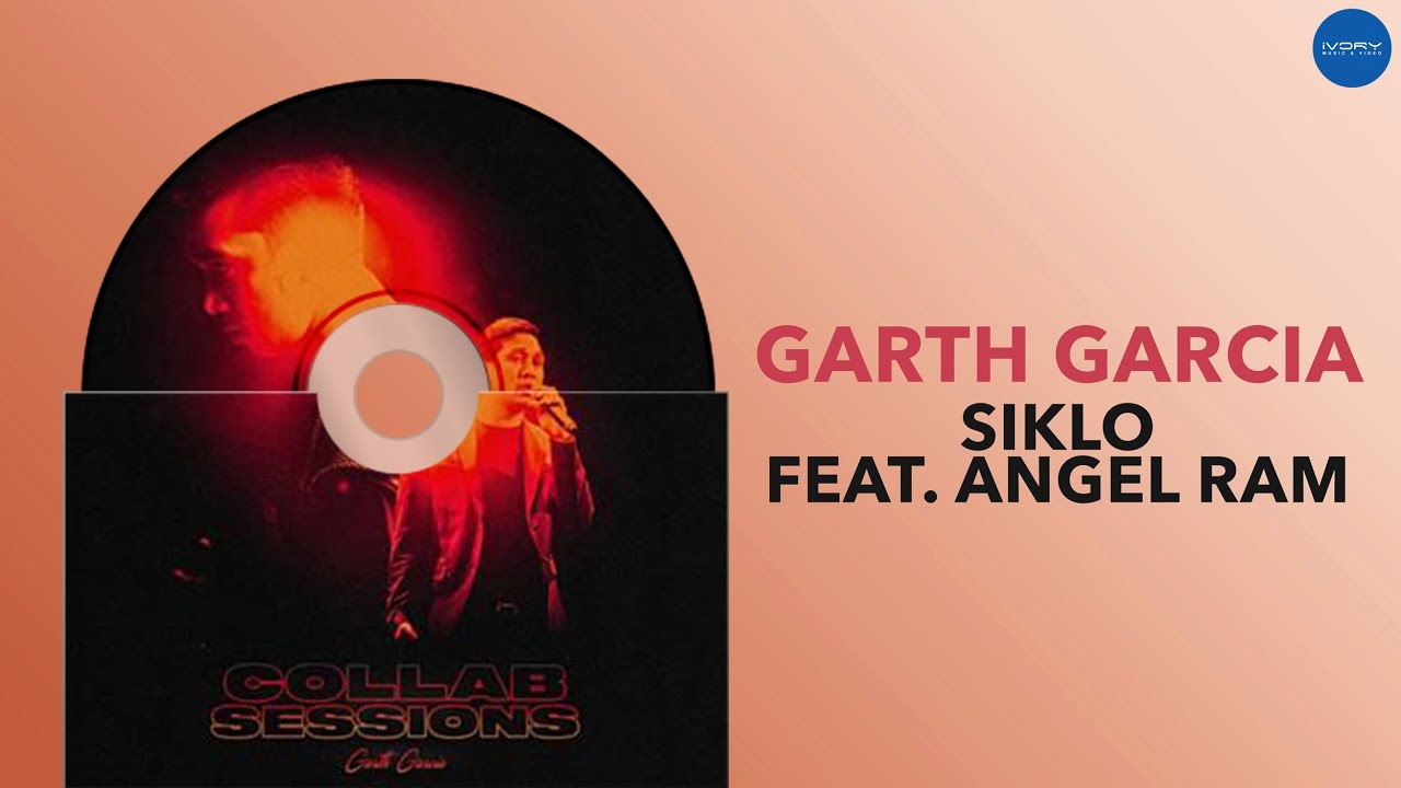 Garth Garcia - Siklo feat. Angel Ram (Official Audio)