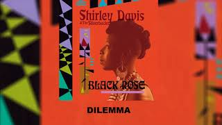 Shirley Davis & The Silverbacks - Dilemma (Official Audio)