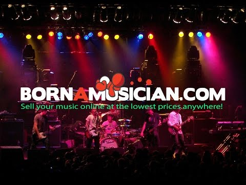Sell Your Music Online - Lowest Prices at BornAMusician.com Digital Distribution - YouTube - 3