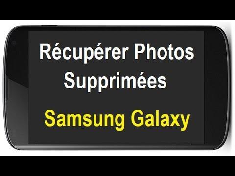 comment recuperer des photos effacées sur samsung