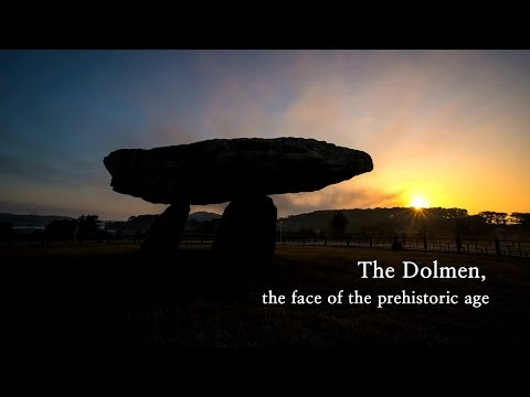 The Dolmen, the face of the prehistoric age