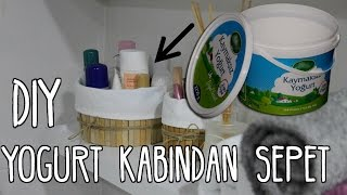 Yoğurt Kabından Sepet Yapımı / KENDİN YAP / DIY Easy Basket