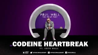 Paul Wall - Codeine Heartbreak (ft. Crys Wall) (Audio)