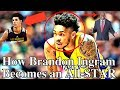 How the Lakers' Brandon Ingram Becomes an ALL-STAR