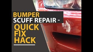 Bumper Scuff Repair - Quick Fix Hack