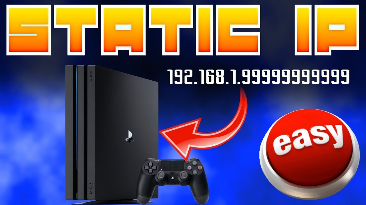 How to Set Up A Static IP Address For PS4