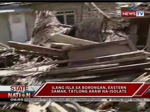 SONA: Ilang isla sa Borongan, Eastern Samar, 3 araw na-isolate