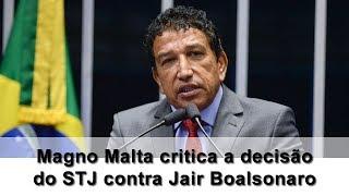 Magno Malta critica a decisão do STF contra Jair Bolsonaro