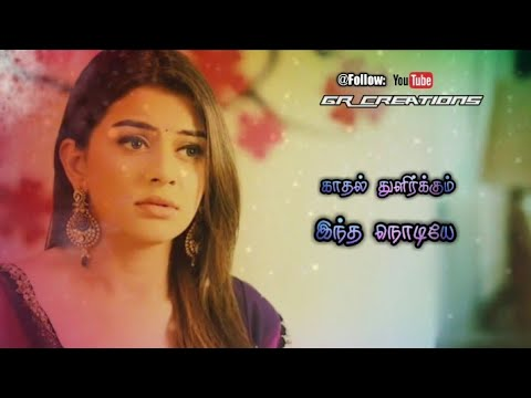 Tamil WhatsApp status lyrics ❤️ Romeo Juliet Love Break up 💗 Awesome line's 💞 GR Creations ❤️